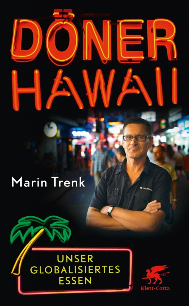 """Döner Hawaii"" von Marin Trenk"
